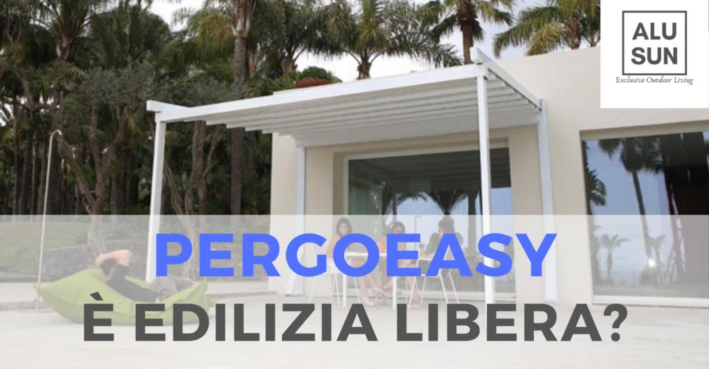 PergoEasy, la pergotenda che si installa in edilizia libera