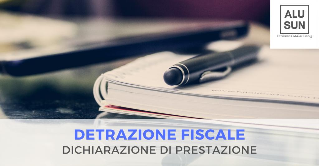 Dichiarazione di prestazione, documento necessario per le detrazioni fiscali